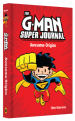 The G-Man Super Journal Awesome Origins